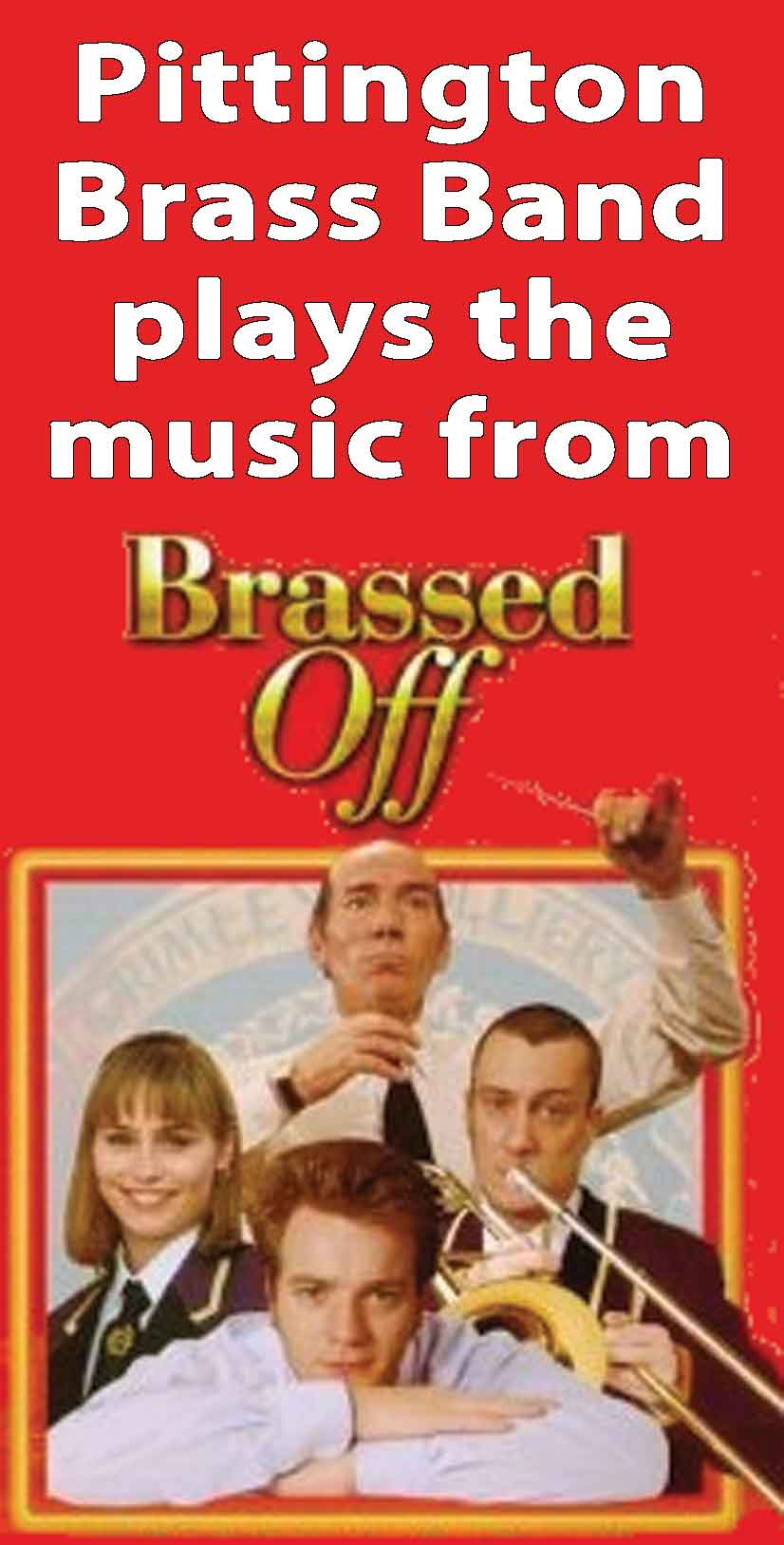 Brassed                         off pic